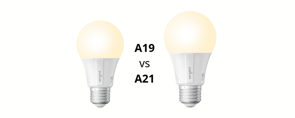 A19 vs A21 Bulb